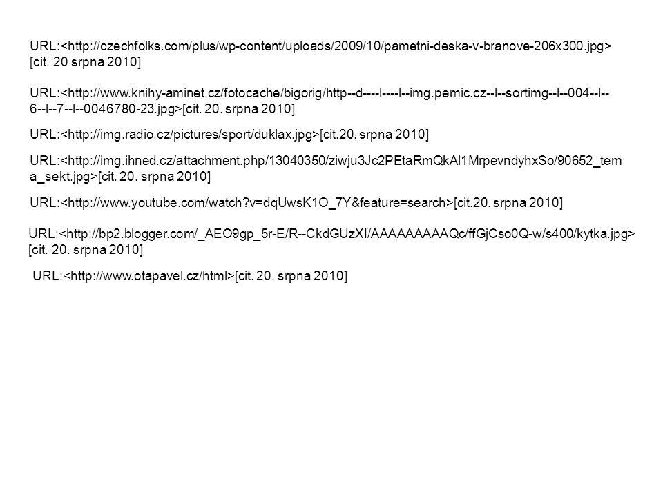 URL:<http://czechfolks.com/plus/wp-content/uploads/2009/10/pametni-deska-v-branove-206x300.jpg> [cit. 20 srpna 2010]
